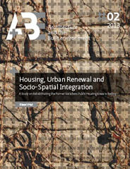 Housing, Urban Renewal and Socio-Spatial Integration