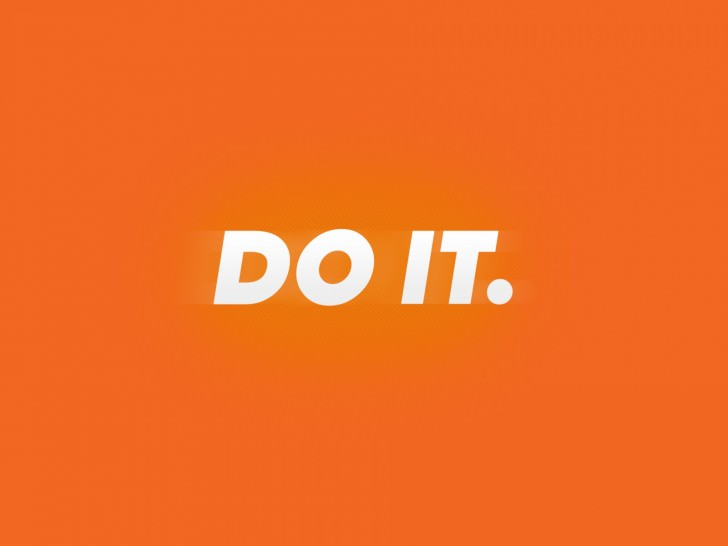 Do it. wallpaper