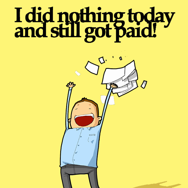 I did nothing today and still got paid! Funny Doodles on Coffee Sleeping Working Life instagram pinterest twitter facebook architecture architect